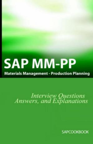 Copertina SAP MM   PP Interview Questions, Answers, and Explanations: SAP Production Planning Certification