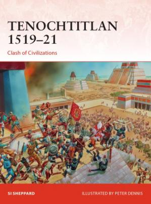 Εξώφυλλο βιβλίου Tenochtitlan 1519–21. Clash of Civilizations