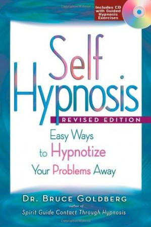 ปกหนังสือ Self Hypnosis: Easy Ways to Hypnotize Your Problems Away