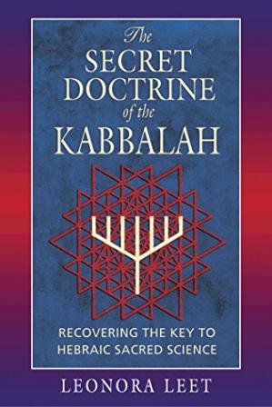Book cover The Secret Doctrine of the Kabbalah: Recovering the Key to Hebraic Sacred Science