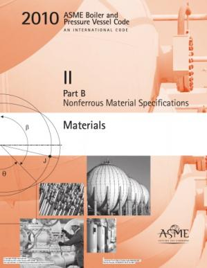 Book cover ASME BPVC 2010 - Section II, Part B: Nonferrous Material Specifications