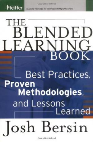 Book cover The Blended Learning Book: Best Practices, Proven Methodologies, and Lessons Learned