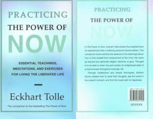 Book cover Practicing the Power of Now: Essential Teachings, Meditations and Exercises for Living the Liberated Life