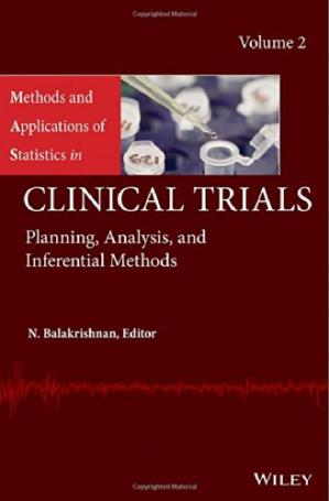 Book cover Methods and Applications of Statistics in Clinical Trials, Volume 2: Planning, Analysis, and Inferential Methods