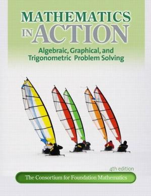 Okładka książki Mathematics in Action: Algebraic, Graphical, and Trigonometric Problem Solving, 4th Edition