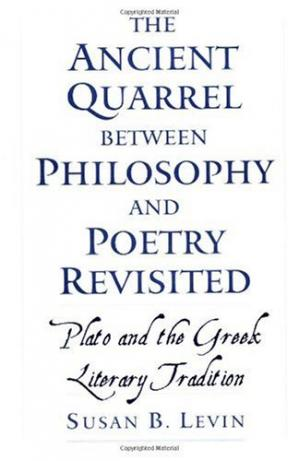 पुस्तक कवर The Ancient Quarrel between Philosophy and Poetry Revisited: Plato and the Greek Literary Tradition