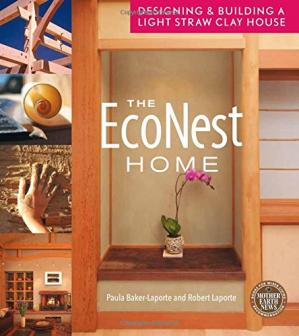 पुस्तक कवर The econest home : designing & building a light straw clay house