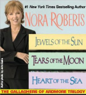 Book cover The Gallaghers of Ardmore Trilogy (Jewels of the Sun; Tears of the Moon; Heart of the Sea)