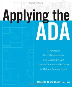 Okładka książki Applying the ADA: Designing for The 2010 Americans with Disabilities Act Standards for Accessible Design in Multiple Building Types