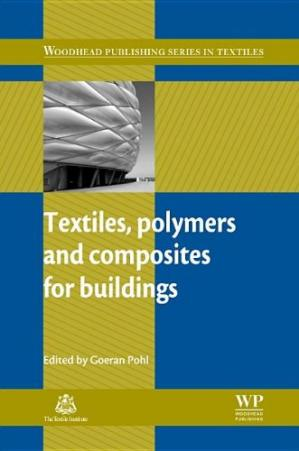 წიგნის ყდა Textiles, Polymers and Composites for Buildings