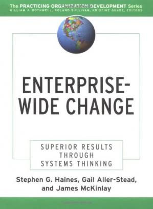 Обложка книги Enterprise-Wide Change : Superior Results Through Systems Thinking (J-B O-D (Organizational Development))