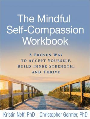 Sampul buku The Mindful Self-Compassion Workbook: A Proven Way to Accept Yourself, Build Inner Strength, and Thrive