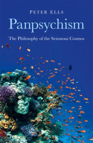 Book cover Panpsychism: The Philosophy of the Sensuous Cosmos