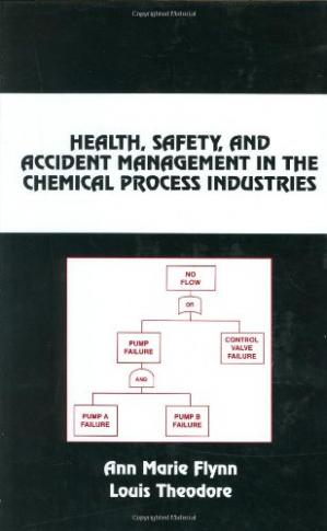 Portada del libro Health, Safety, and Accident Management in the Chemical Process Industries