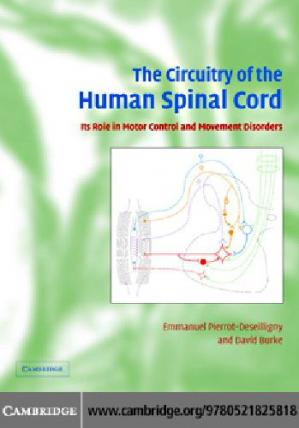 Book cover The circuitry of the human spinal cord: its role in motor control and movement disorders
