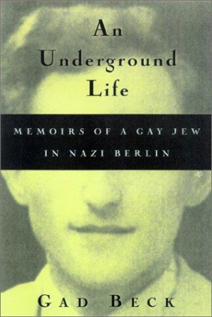 Book cover An Underground Life: Memoirs of a Gay Jew in Nazi Berlin