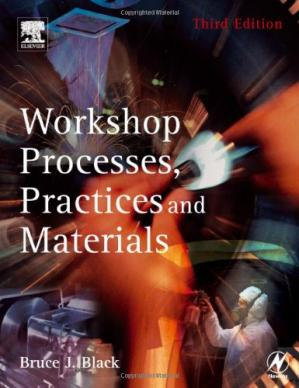 Book cover Workshop Processes, Practices and Materials, Third Edition