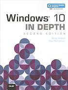 غلاف الكتاب Windows 10 in depth : (includes content update program)