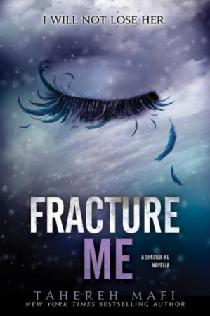 Book cover Fracture Me