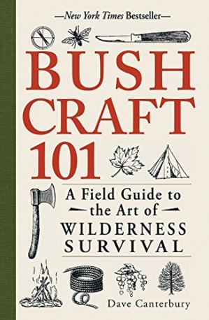 Book cover Bushcraft 101: A Field Guide to the Art of Wilderness Survival