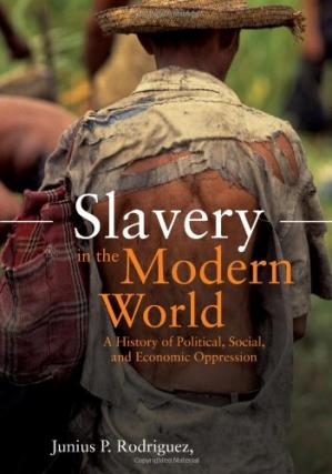 A capa do livro Slavery in the Modern World: A History of Political, Social, and Economic Oppression, 2 volumes