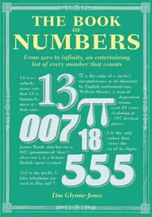 Book cover The Book of Numbers: From Zero to Infinity, an Entertaining List of Every Number That Counts