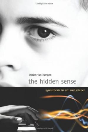 Okładka książki The Hidden Sense: Synesthesia in Art and Science (Leonardo Books)
