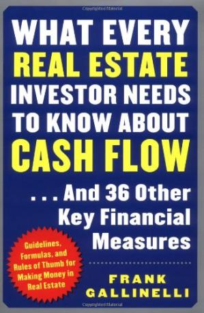 Book cover What Every Real Estate Investor Needs to Know about Cash Flow... And 36 Other Key Financial Measures