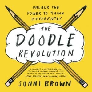 Book cover The Doodle Revolution: Unlock the Power to Think Differently