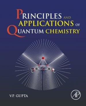 Book cover Principles and Applications of Quantum Chemistry