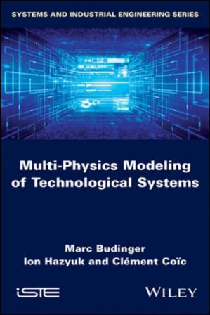 Book cover Multi-Physics Modeling of Technological Systems