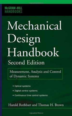 Book cover Mechanical Design Handbook: Measurement, Analysis and Control of Dynamic Systems (Handbooks)