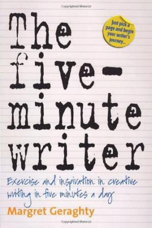 Обкладинка книги The Five Minute Writer: Exercise and Inspiration in Creative Writing in Five Minutes a Day