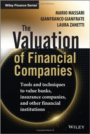 Обложка книги The Valuation of Financial Companies: Tools and Techniques to Measure the Value of Banks, Insurance Companies and Other Financial Institutions