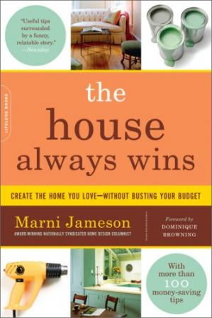 Book cover The House Always Wins: Create the Home You Love-Without Busting Your Budget