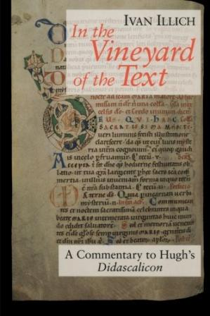 Book cover In the Vineyard of the Text: A Commentary to Hugh's Didascalicon