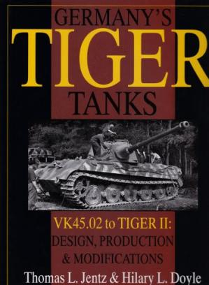 Book cover Germany's Tiger Tanks: VK45.02 to TIGER II. Design, Production & Modifications