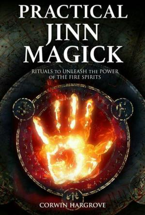 Book cover Practical Jinn Magick: Rituals to Unleash the Powers of The Fire Spirits