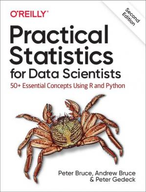 Sampul buku Practical Statistics for Data Scientists: 50+ Essential Concepts Using R and Python