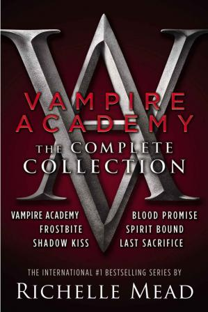 पुस्तक कवर The Complete Collection (Vampire Academy; Frostbite; Shadow Kiss; Blood Promise; Spirit Bound; Last Sacrifice)