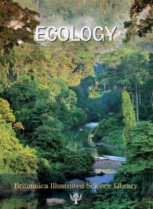 A capa do livro Ecology (Britannica Illustrated Science Library, Volume 17)