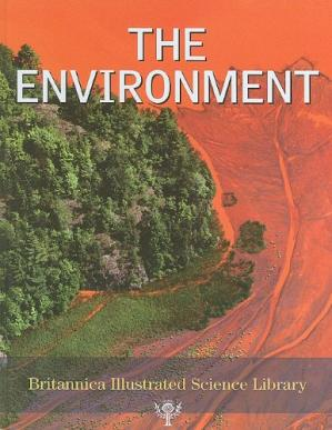 A capa do livro Britannica Illustrated Science Library Volume 18 - The Environment