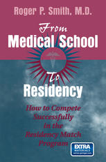 Εξώφυλλο βιβλίου From Medical School to Residency: How to Compete Successfully in the Residency Match Program