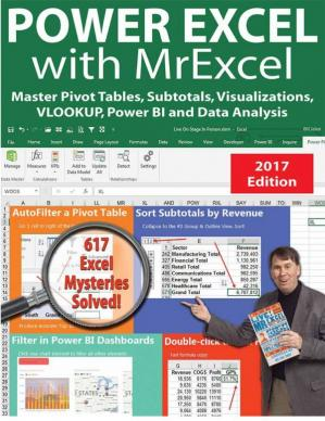 Book cover Power excel 2016 with mrexcel : Master Pivot Tables, Subtotals, Charts, VLOOKUP, IF, Data Analysis in Excel 2010–2013