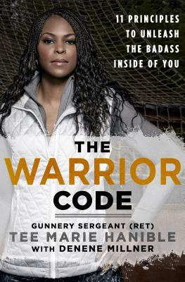 Обложка книги The Warrior Code: 11 Principles to Find Your Grit, Tap Into Your Strengths and Unleash the Badass Inside You