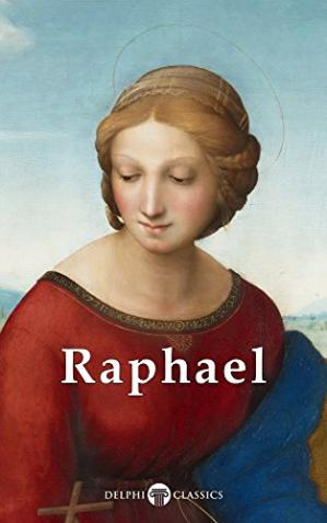 Book cover Delphi Complete Works of Raphael (Illustrated)