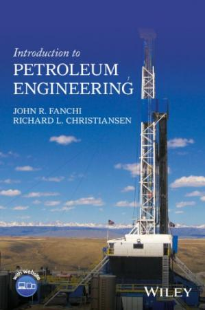 Book cover Introduction to Petroleum Engineering