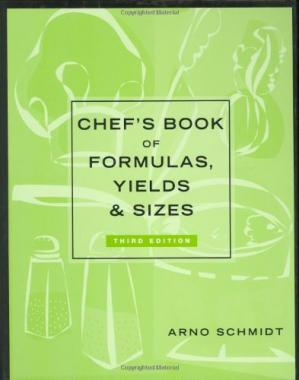 Обкладинка книги Chef's Book of Formulas, Yields, and Sizes