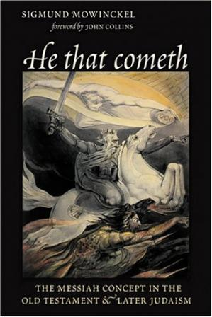 Okładka książki He That Cometh: The Messiah Concept in the Old Testament and Later Judaism (The Biblical Resource Series)
