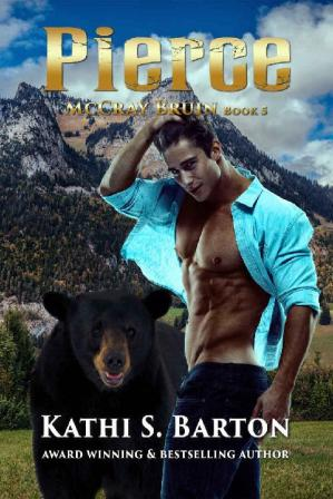 Book cover Pierce: McCray Bruin Bear Shifter Romance